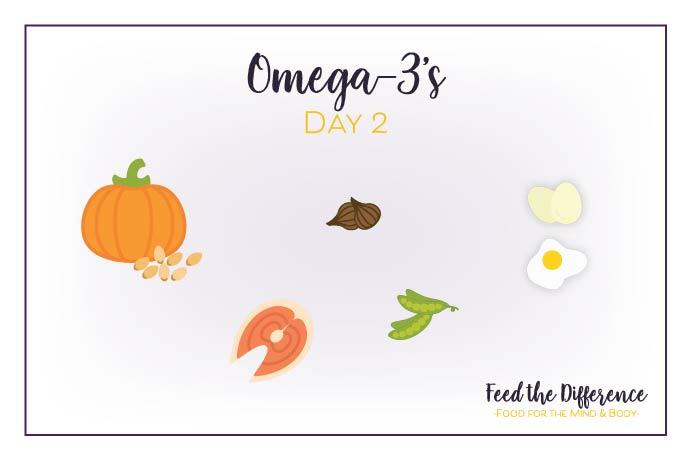 FTD – Day 2 – Omega-3's